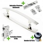 Puxador Porta (LUGUI) Aço Inox Polido + fechadura rolete Tetra  inox polido +Batedor de porta polido +Dobradiça pivotante rolamento 100kg