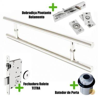 Puxador Porta (SOFT) Aço Inox Polido + fechadura rolete tetra inox polido +Batedor de porta polido +dobradiça pivotante rolamento 100kg