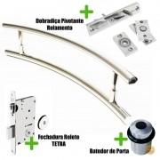 Puxador Porta (SOLARES) Aço Inox Polido + fechadura rolete Tetra  inox polido +Batedor de porta polido +Dobradiça pivotante rolamento 100kg