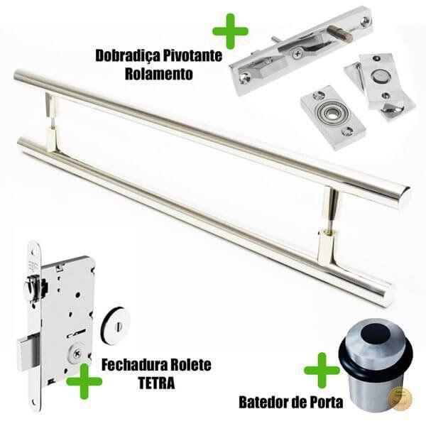 Puxador Porta (GRAND SOFT) Aço Inox Polido + fechadura rolete Tetra  inox polido +Batedor de porta polido +Dobradiça pivotante rolamento 100kg  - Loja do Puxador