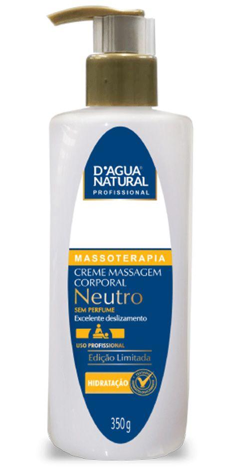 Creme de Massagem Neutro Sem Perfume 350g - D'agua Natural