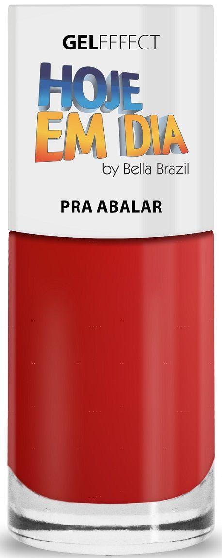 Esmalte Hoje Em Dia Gel Effect Pra Abalar 9ml - Bella Brazil