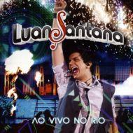 Álbum Luan Santana - Ao Vivo no Rio