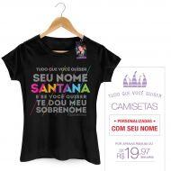 Camiseta Feminina Luan Santana - Te Dou Meu Sobrenome