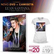 Combo Feminino Luan Santana - DVD O Nosso Tempo é Hoje + Camiseta