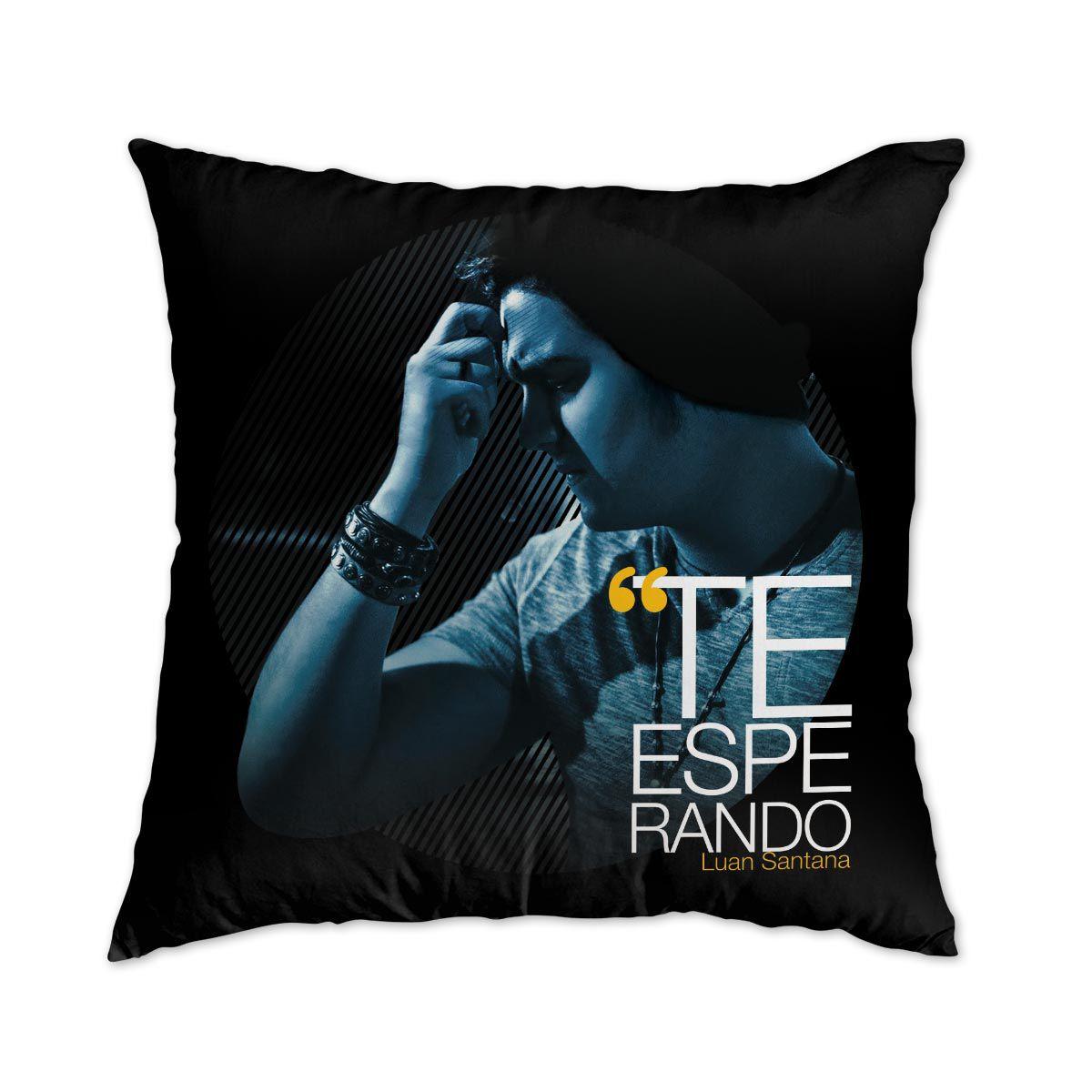 Almofada Luan Santana - Te Esperando