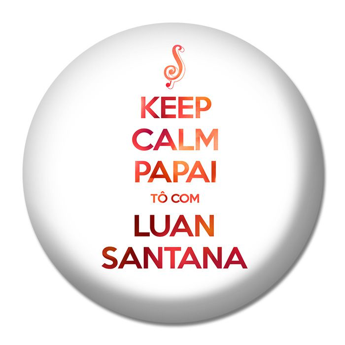 Button Luan Santana - Keep Calm Papai