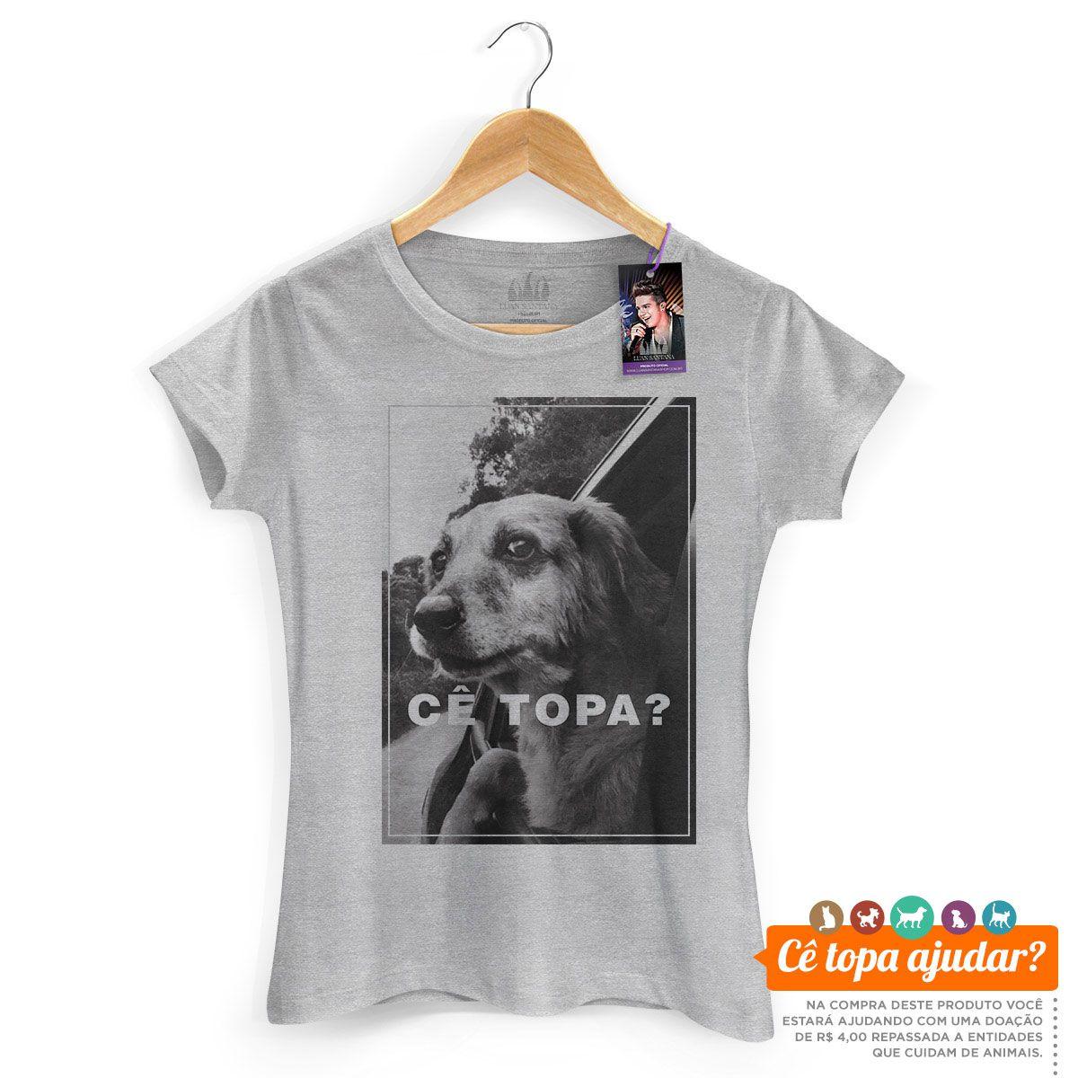 Camiseta Feminina Luan Santana Cê Topa Me Levar Pra Casa?