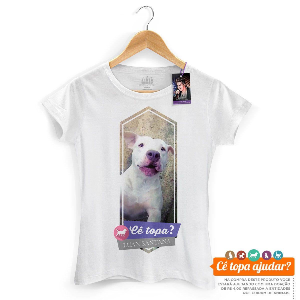 Camiseta Feminina Luan Santana Cê Topa Um Pit Bull?