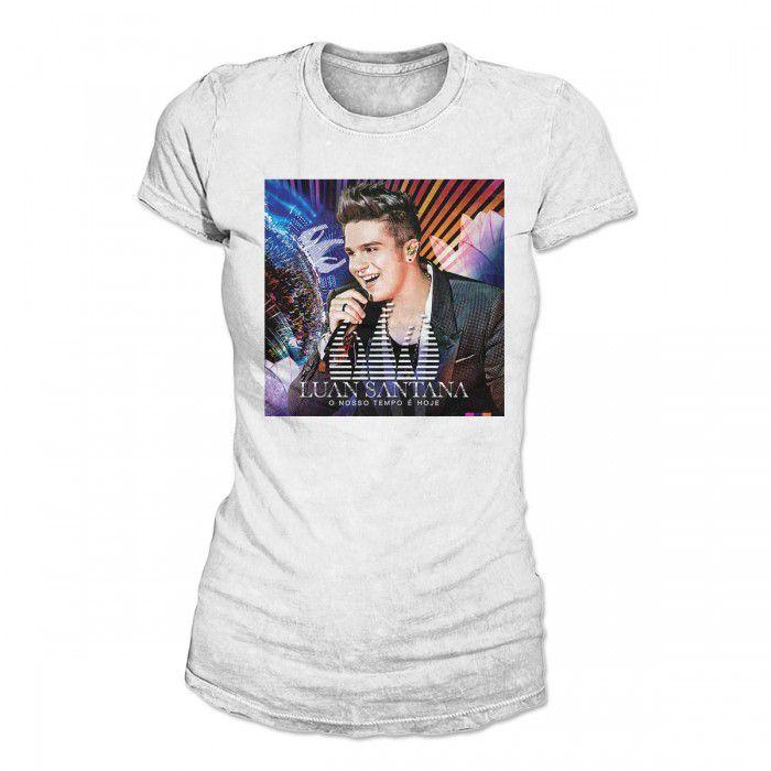 Camiseta Feminina Luan Santana - Combo O Nosso Tempo é Hoje