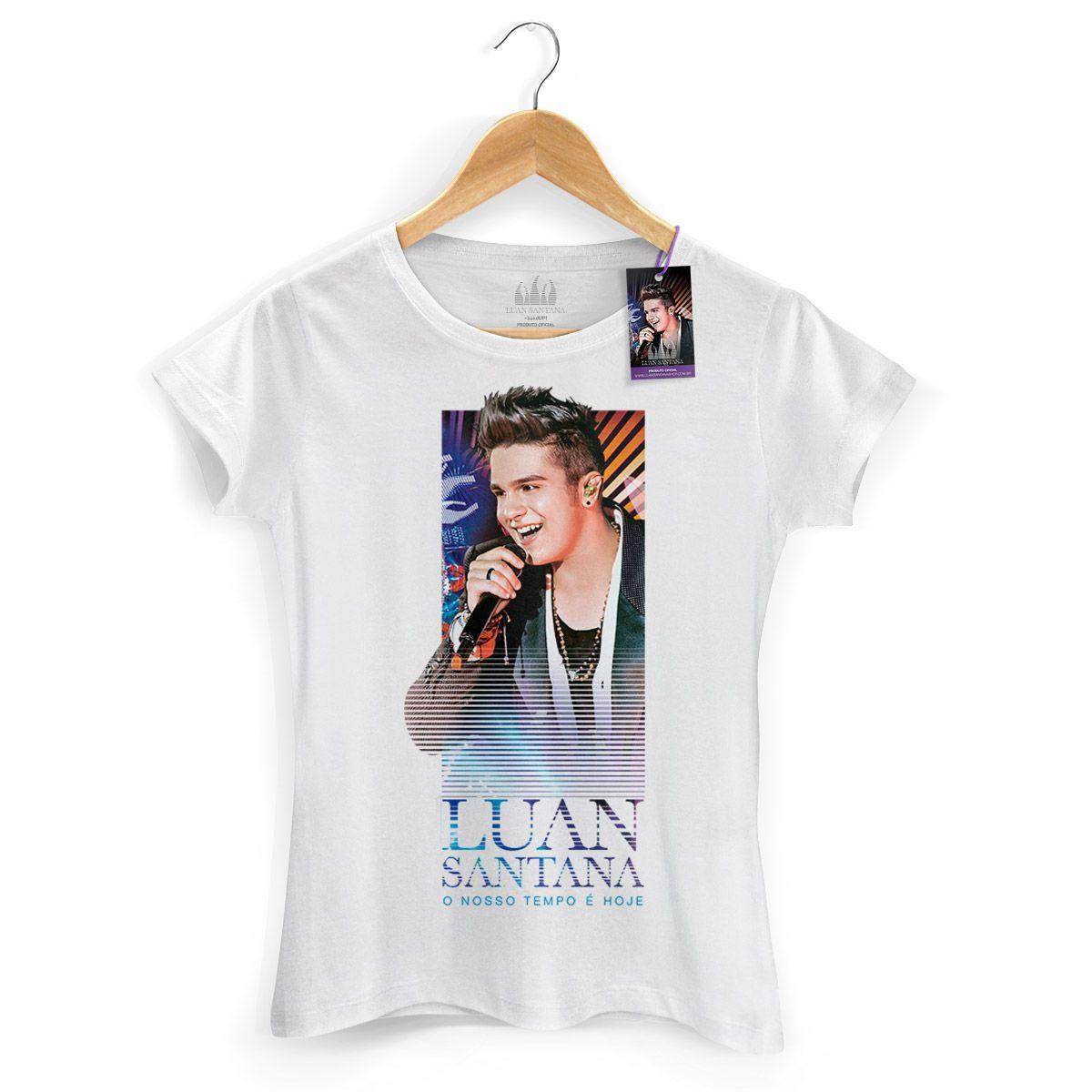 Camiseta Feminina Luan Santana - O Nosso Tempo é Hoje