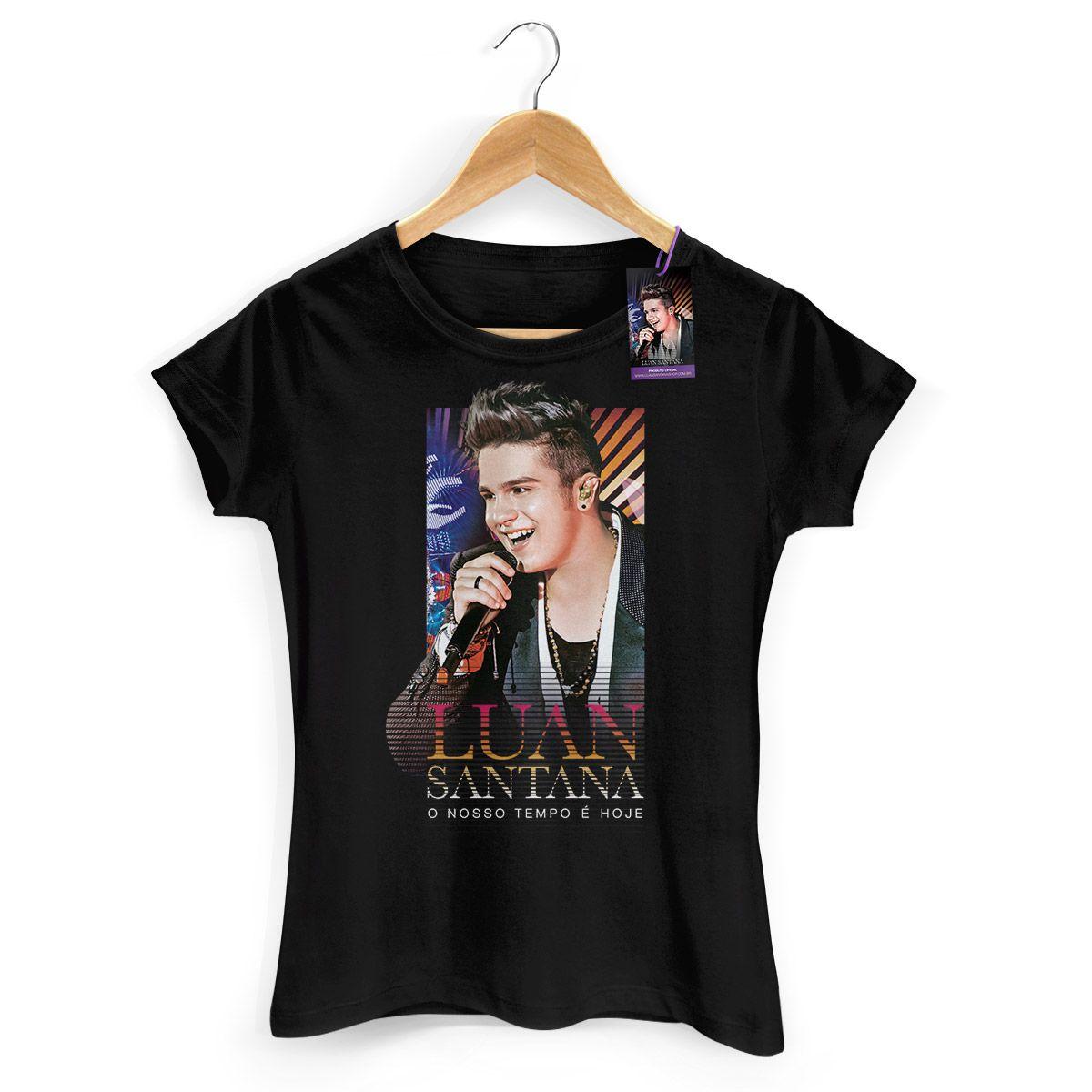 Camiseta Feminina Luan Santana - O Nosso Tempo é Hoje Modelo 2