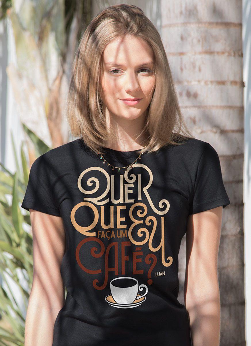Camiseta Feminina Luan Santana Quer Que Eu Faça Um Café?