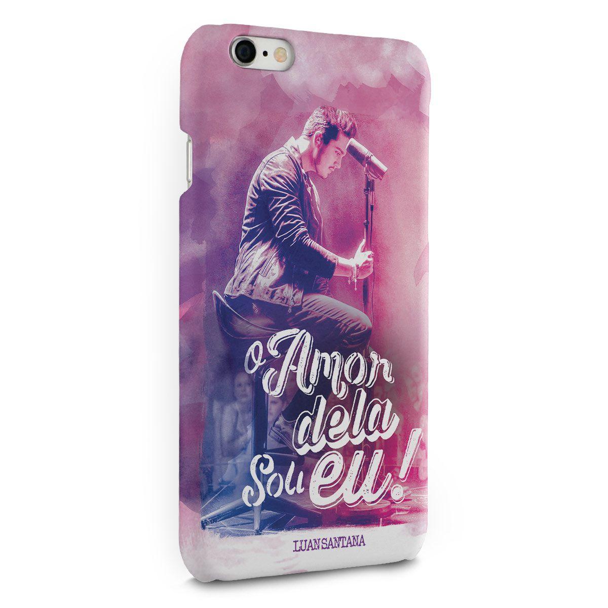 Capa para iPhone 6/6S Plus Luan Santana O Amor Dela Sou Eu