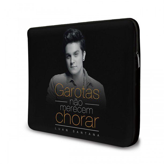 Capa Para Notebook Luan Santana - Garotas Não Merecem Chorar