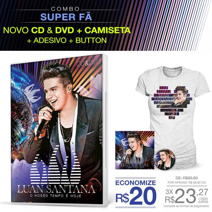 Combo 2 Feminino Luan Santana - Kit CD/DVD O Nosso Tempo é Hoje + Camiseta + Button + Adesivo