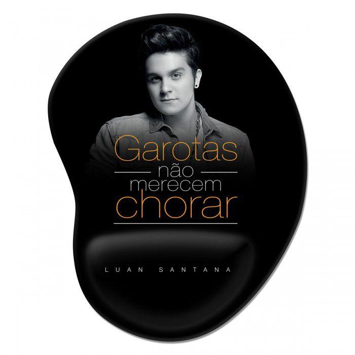 Mousepad Luan Santana - Garotas Não Merecem Chorar