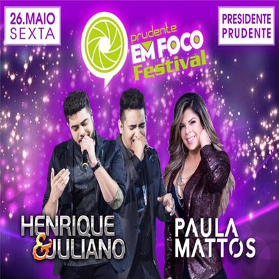 Prudente em Foco Festival - 26/05/17 - Presidente Prudente - SP