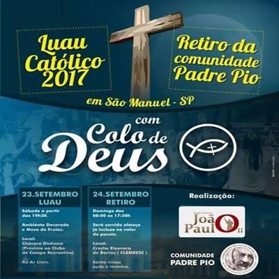 Luau Católico & Retiro - 23 e 24/09/17 - São Manuel - SP