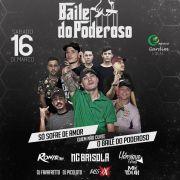 Baile do Poderoso - 16/03/18 - Assis - SP