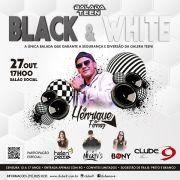 Balada Teen - Black & White - 27/10/19 - Indaiatuba - SP