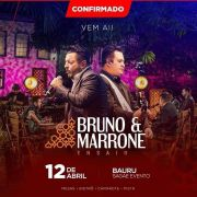 Bruno & Marrone - 12/04/19 - Bauru - SP