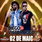 Diego & Victor Hugo - 02/05/19 - Paraíso - SP