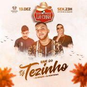 DJ Tezinho - La Casa - 13/12/19 - Bauru - SP