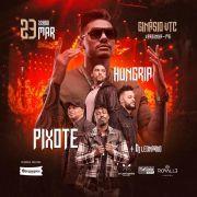 Hungria e Pixote - Via Brasil - 23/03/19 - Varginha - MG