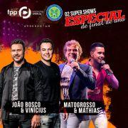 João Bosco & Vinícius + Matogrosso & Mathias - 22/12/18 - Catanduva - SP