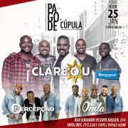 Pagode da Cúpula - Grupo Clareou - 25/01/19 - São Paulo - SP