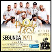 Pagode da Segunda Sem Lei - Vila do Samba  - 19/11/18 - São Paulo - SP