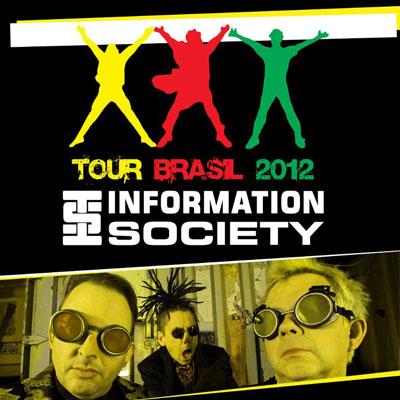 Information Society - 13/07 - Juiz de Fora - MG