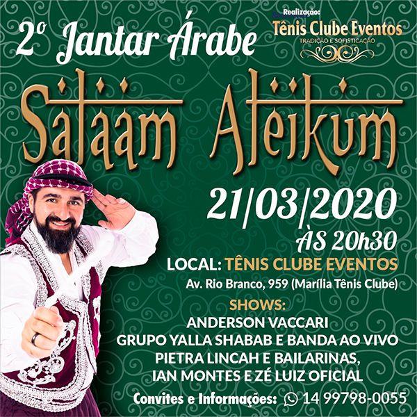 2º Jantar Árabe Salaam Aleikum - 06/06/20 - Marília - SP
