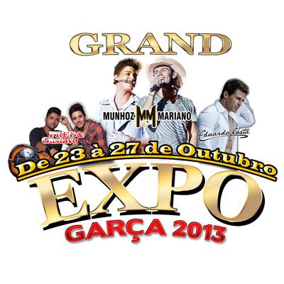 Grand Expo Garça 2013 - 24 a 26/10/13 - Garça - SP