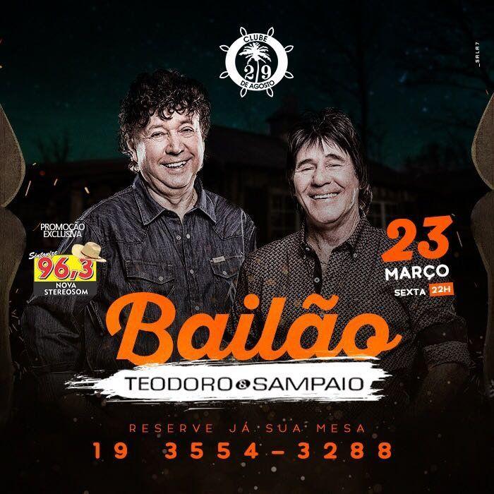 Bailão Teodoro & Sampaio - 23/03/18 - Leme - SP