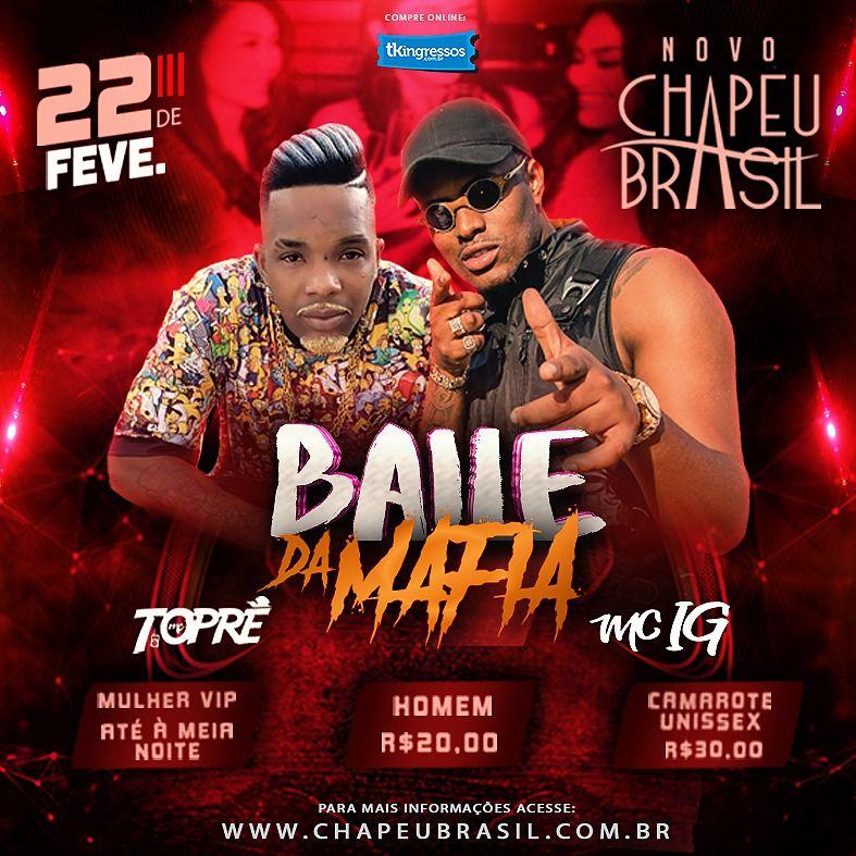 Baile da Mafia - Chapéu Brasil - 22/02/20 - Sumaré - SP