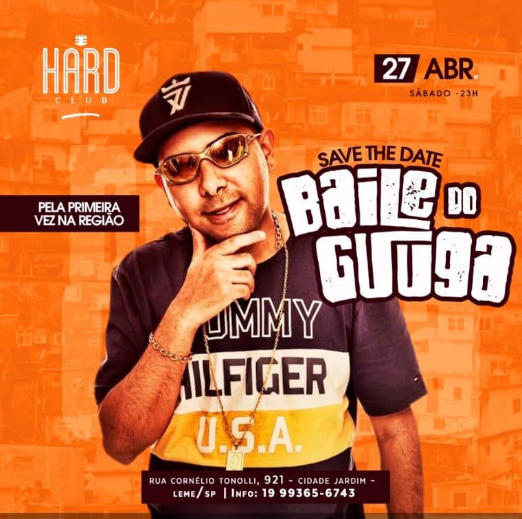 Baile do Guuga - Hard Music - 27/04/19 - Leme - SP