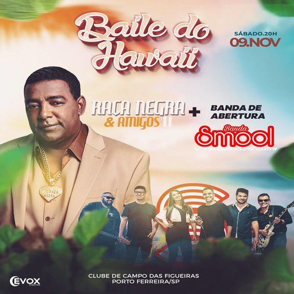 Baile do Hawaii com Raça Negra - 09/11/19 - Porto Ferreira - SP