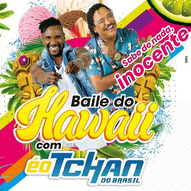 Baile do Hawaii - É o Tchan - 23/11/19 - Indaiatuba - SP