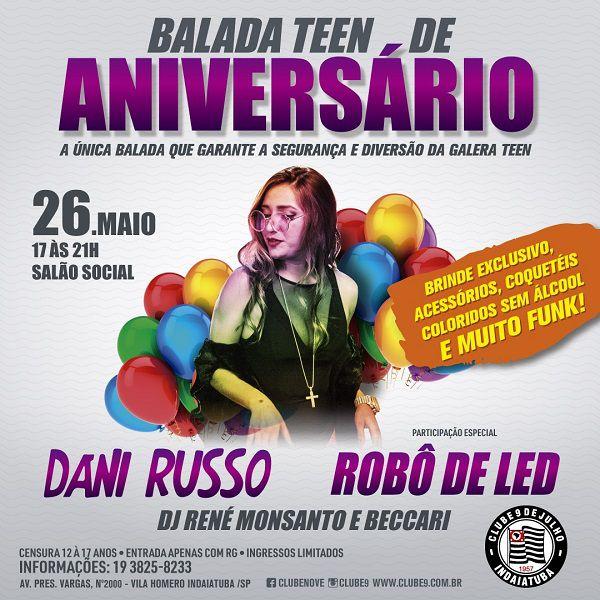 Balada Teen de Aniversário - 26/05/19 - Indaiatuba - SP