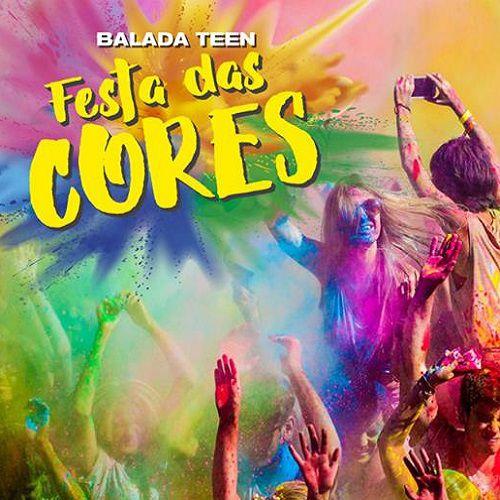 Balada Teen – Festa das Cores - 28/04/19 - Indaiatuba - SP