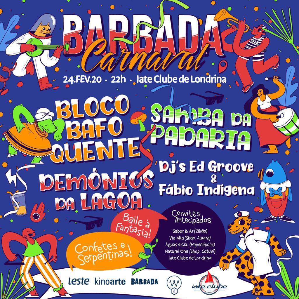 Barbada de Carnaval - 24/02/20 - Londrina - PR