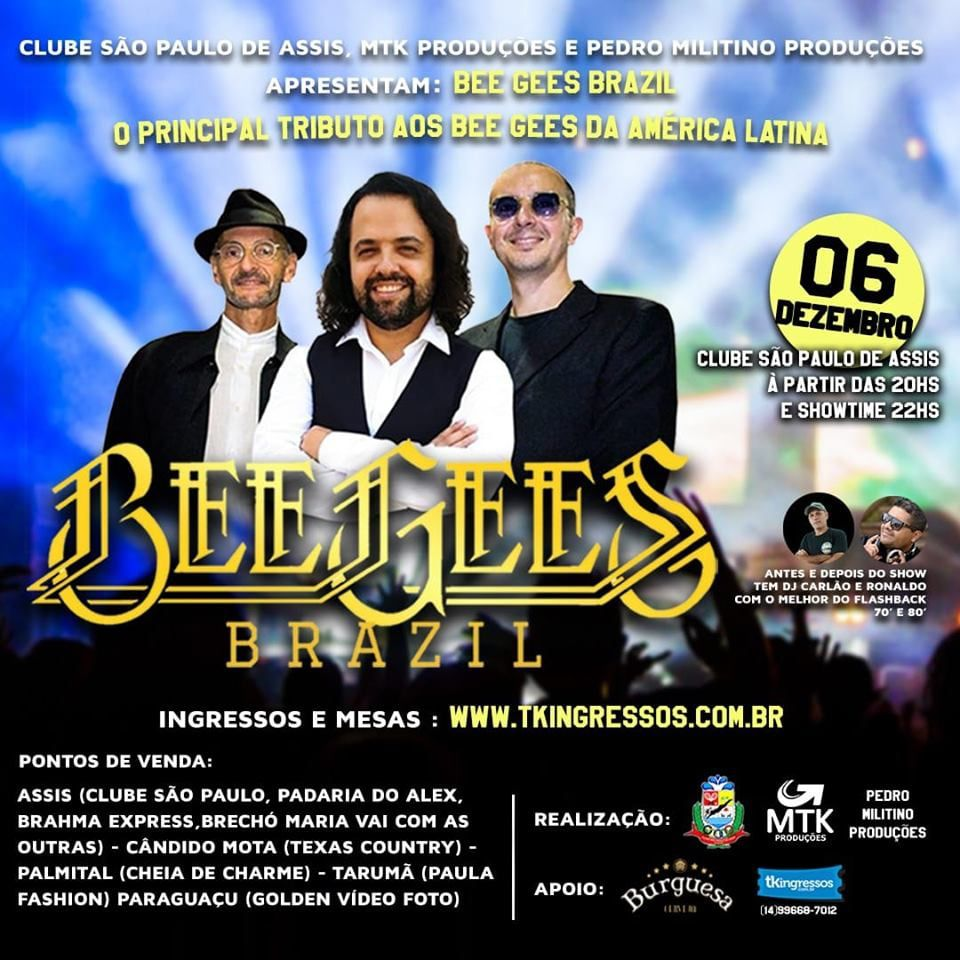 Bee Gees Brazil - 06/12/19 - Assis - SP