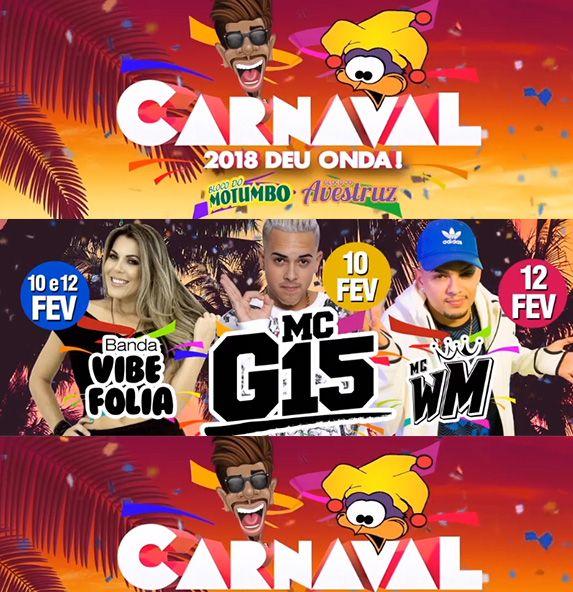 Blocos do Avestruz e Motumbo Carnaval 2018 - Segunda - 12/02/18 - Itapetininga - SP