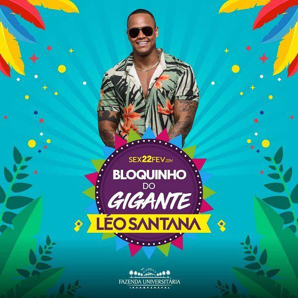 Bloquinho do Gigante - Léo Santana - Fazenda Universitária - 22/02/19 - Suzano - SP