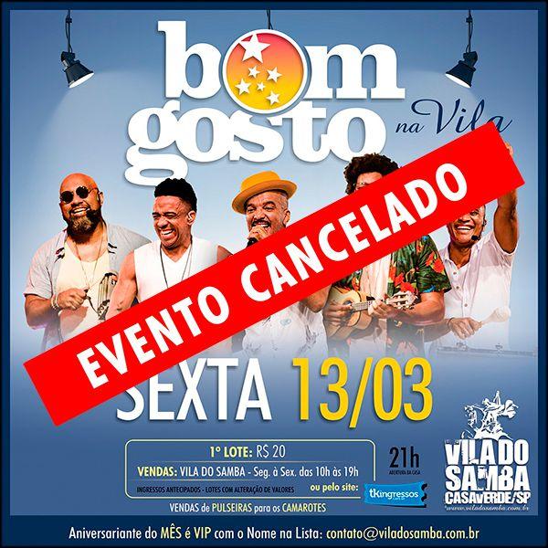 Bom Gosto - Vila do Samba - 13/03/20 - São Paulo - SP