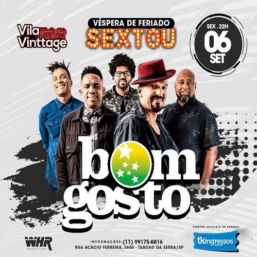 Bom Gosto - Villa Vinttage - 06/09/19 - Taboão da Serra - SP