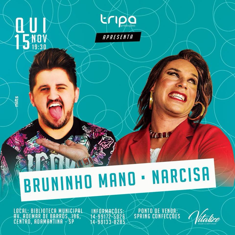 Bruninho Mano e Narcisa - 15/11/18 - Adamantina - SP