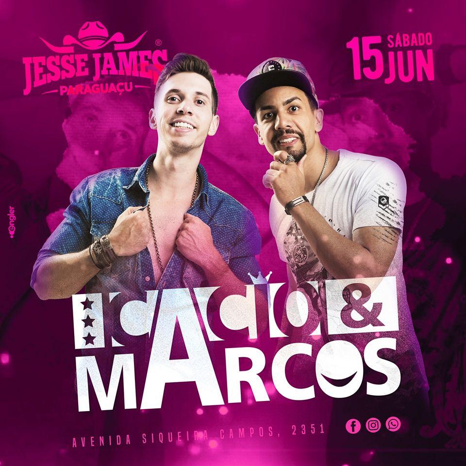 Cacio & Marcos - Jesse James - 15/06/19 - Paraguaçu Paulista - SP